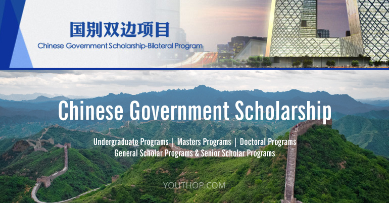 Chinese Government Bilateral Scholarship Program for International on
