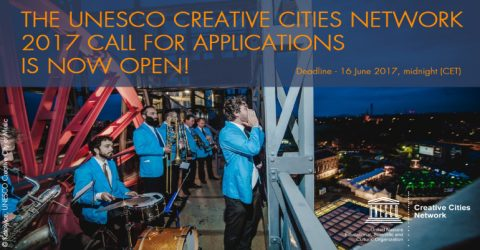 Call for Applications: UNESCO Creative Cities Network 2017