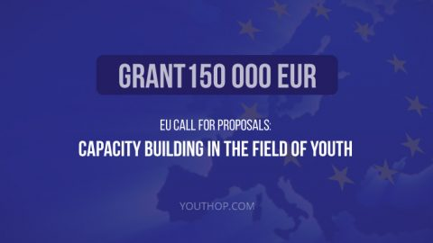 EU Call for Proposals: Capacity Building in the field of Youth
