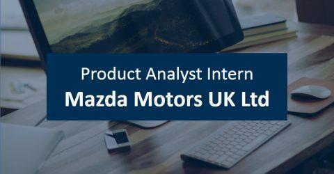 Product Analyst Intern at Mazda Motors UK Ltd