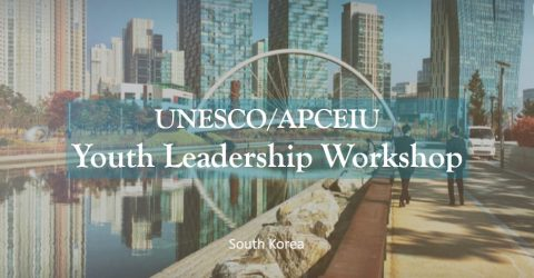 UNESCO/APCEIU Youth Leadership Workshop in Republic of Korea