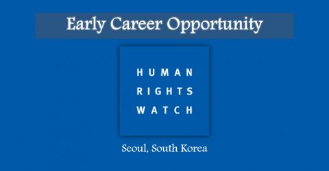 Associate: Early Career Opportunity at Human Rights Watch in Seoul, South Korea