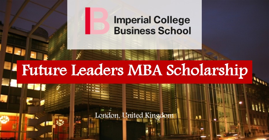 Imperial College London MBA Scholarships