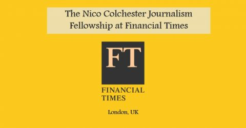 The Nico Colchester Journalism Fellowship at Financial Times in London, UK