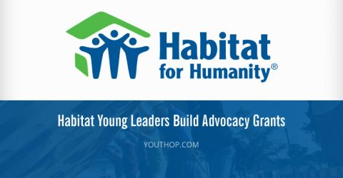 Habitat Young Leaders Build Advocacy Grants 2017