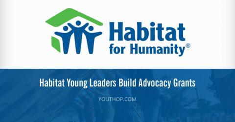 Habitat Young Leaders Build Advocacy Grants 2017