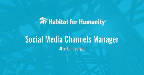 Social Media Channels Manager at Habitat for Humanity International