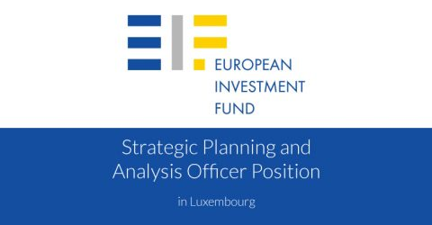 Strategic Planning and Analysis Officer Position at the European Investment Fund