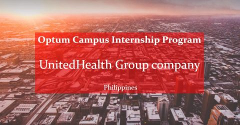 Optum Campus Internship Program- UnitedHealth Group company- in Philippines