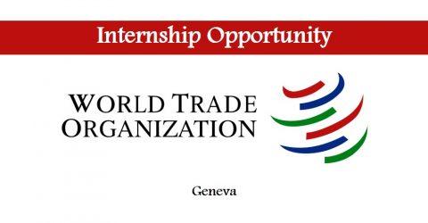Internship Opportunity at World Trade Organization in Geneva