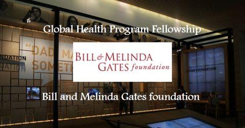 Global Health Program (GHP) Fellowship at Bill and Melinda Gates foundation