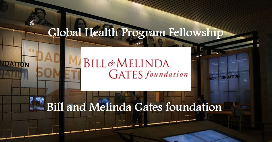 Global Health Program Ghp Fellowship At Bill And Melinda