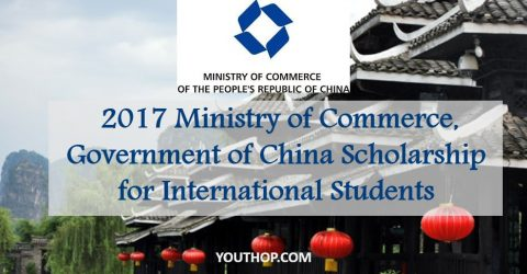 2017 Ministry of Commerce, Government of China Scholarship for International Students