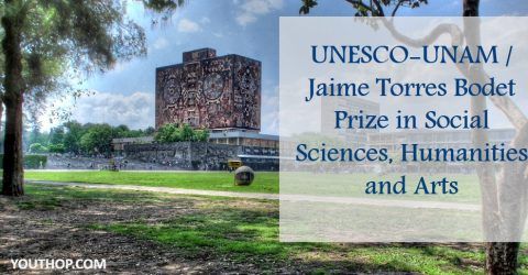 UNESCO-UNAM / Jaime Torres Bodet Prize in Social Sciences, Humanities and Arts
