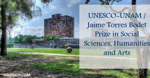 UNESCO-UNAM / Jaime Torres Bodet Prize in Social Sciences, Humanities and Arts
