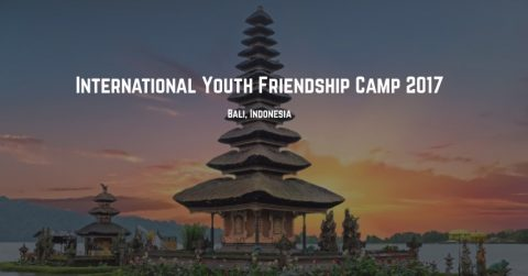 Fifth International Youth Friendship Camp 2017 in Bali, Indonesia