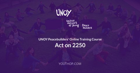 UNOY Peacebuilders' Online Training Course: Act on 2250