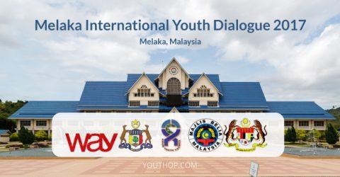 Call for Participants: Melaka International Youth Dialogue 2017 in Melaka, Malaysia