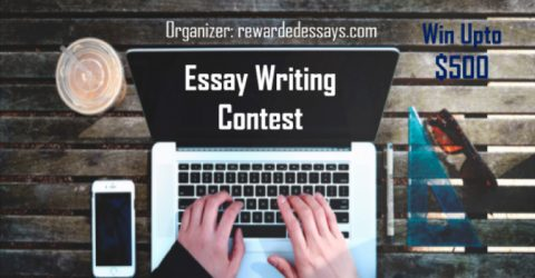 Rewarded Essay Writing Contest 2017 – Win Upto $500