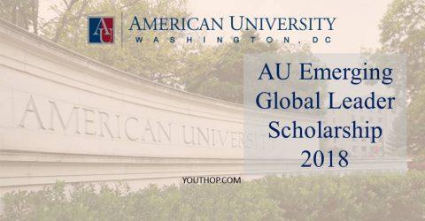 AU Emerging Global Leader Scholarship 2018 at American University