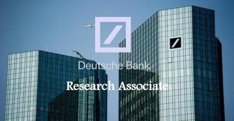 Research Associate Position at Deutsche Bank, Hong Kong