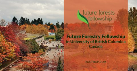 Future Forestry Fellowship 2017 in University of British Columbia, Canada