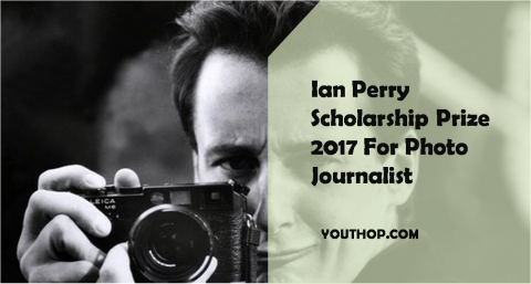 Ian Perry Scholarship Prize 2017 for Photo Journalist