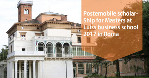 Postemobile Scholarship for Masters at Luiss Business School 2017 in Roma