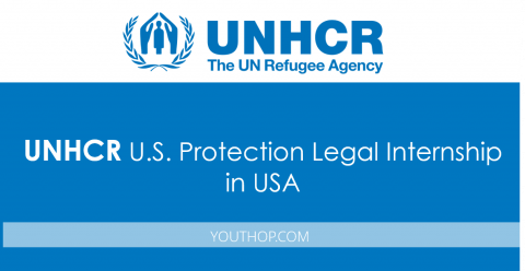 UNHCR – U.S. Protection Legal Internship 2017 in USA
