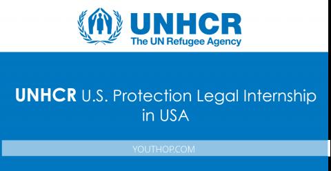 UNHCR – U.S. Protection Legal Internship 2017 in USA