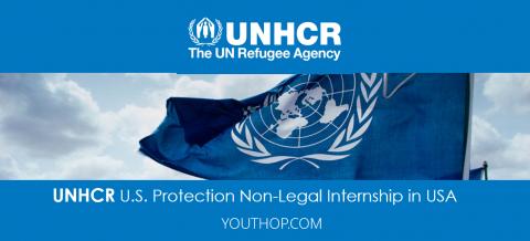 UNHCR – U.S. Protection Non-Legal Internship 2017 in USA