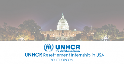 UNHCR – Resettlement Internship 2017 in USA