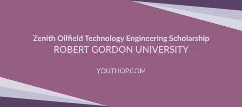 Zenith Oilfield Technology Scholarship 2017 in UK