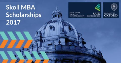 Skoll MBA Scholarships 2017 at Said Business School in UK