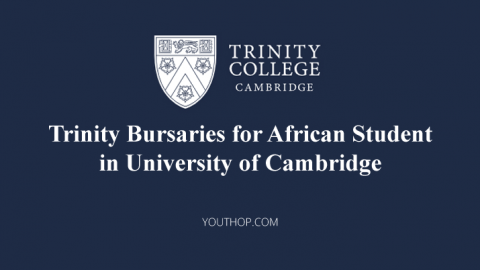 Trinity Bursaries for African Student 2018 in University of Cambridge