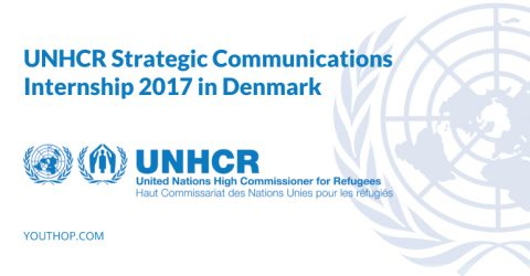 UNHCR Strategic Communications Internship 2017 in Denmark