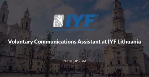 Part Time Volunteering- Communications Assistant at IYF, Lithuania
