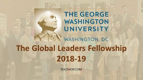 The Global Leaders Fellowship 2018-19 in Washington DC