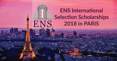 ENS International Selection Scholarships 2018 in PARIS