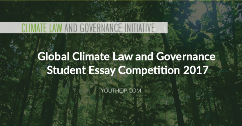 Global Climate Law and Governance Student Essay Competition 2017