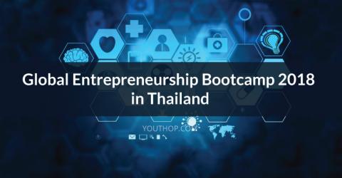 Global Entrepreneurship Bootcamp 2018 in Thailand