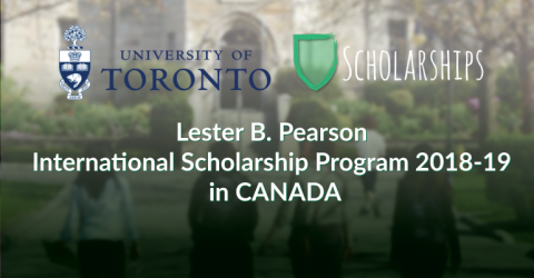 Lester B. Pearson International Scholarship Program 2018-19 in CANADA