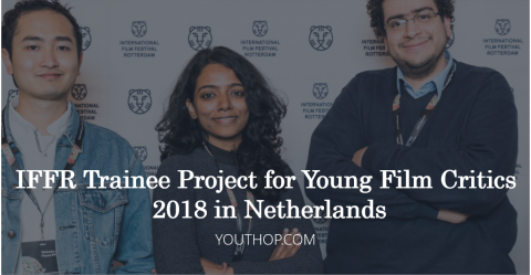 IFFR Trainee Project for Young Film Critics 2018 in Netherlands
