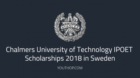 Chalmers University of Technology IPOET Scholarships 2018 in Sweden