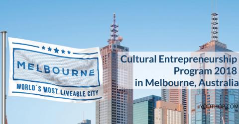 Cultural Entrepreneurship Program 2018 in Melbourne, Australia