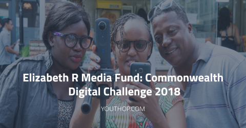 Elizabeth R Media Fund Commonwealth Digital Challenge 2018 in UK