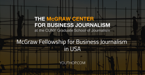 McGraw Fellowship for Business Journalism 2018 in USA