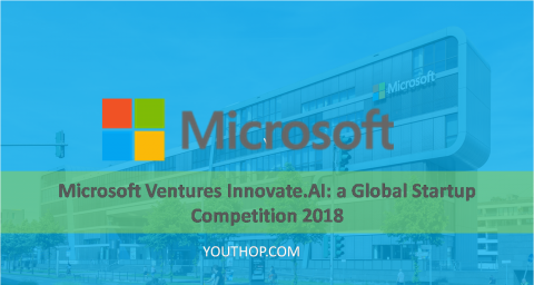 Microsoft Ventures Innovate.AI: a Global Startup Competition 2018