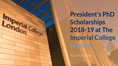 President's PhD Scholarships 2018-19 at The Imperial College London