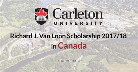 Richard J. Van Loon Scholarship 2017/18 in Canada